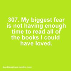 All the books I could have loved.........