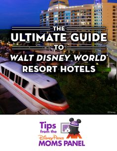 Your ultimate guide to Walt Disney World Resort hotels from the Disney Parks Moms Panel! #tips #vacation