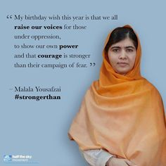 "This year Malala celebrates her 17th birthday by traveling to Nigeria to honor the missing girls, and to encourage the government to do more to get them back home.  ""We cannot sit on the sidelines and let this continue,"" she says. ""Each of us is responsible. We cannot rest until we have justice and freedom for every girl and every boy."""