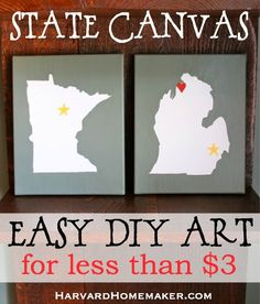 Love Your State Canvas - Easy, Inexpensive, DIY Art! I made these canvases in an afternoon, and they cost me next to nothing! Use paint to perfectly match your home, and highlight where you grew up, where you live, where you got married, etc. #DIY #canvas #stateart #minnesota #michigan #harvardhomemaker