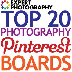 Top 20 Photography Pinterest Boards
