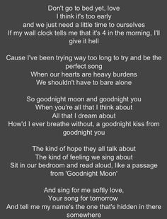 goodnight moon - go radio - i want these lyrics printed and in my apartment bedroom