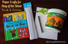 Mommy Maestra: Review: Paper Crafts for Day of the Dead Book (& Activity)