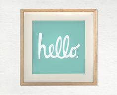 PRINT - Hello - Screen Print