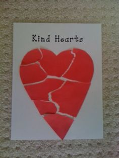 Empathy/Kindness Lesson... read a short story, tearing off pieces of the heart. After the story, lead a discussion about putting the heart back together, and ask students about kind things they can do for others. As they discuss acts of kindness, pick the pieces off the floor. Then glue the pieces on a poster as a reminder to have a kind heart.