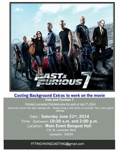 Open casting call scheduled June 21, 2014 for Universal Pictures feature film 'Fast & Furious 7'. Seeking men and women of all ages and types to work the week of July 7, 2014! - http://www.acting-auditions.org/2014/06/open-casting-call-scheduled-fast-furious-7.html