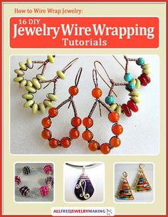 """So you love making DIY jewelry, but you're bored with simple stringing patterns? Give your jewelry designs new dimension with """"How to Wire Wrap Jewelry - 16 DIY Jewelry Wire Wrapping Tutorials""""! We've rounded up our favorite wire wrap jewelry patterns that will have you kissing your beading thread goodbye and diving headfirst into the wonderful world of wirework.