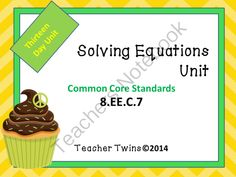 8th Grade Equations Unit from Teacher Twins on TeachersNotebook.com -  (253 pages)  - This is a 13 day unit on Solving Equations. Common Core Standards 8.EE.C.7a and b. Each day has a PowerPoint that includes a warm up with answers, notes, and a closure of the lesson. Guided notes or foldables are provided for each lesson as well as an act
