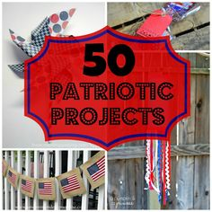 50 #PatrioticProjects #crafts #MemorialDay #FlagDaycrafts #4thofJulycrafts