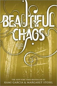 Beautiful Creatures Series: Book 3 of 4. Kami Garcia and Margaret Stohl.