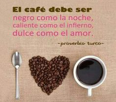 Coffee black, hot and sweet like love