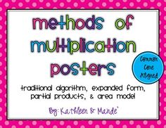 The perfect set of posters to show your students the different methods of multiplication: traditional algorithm, expanded form, partial products, and area models.