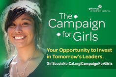Because when a girl succeeds, we all succeed! http://www.GirlScoutsNorCal.org/CampaignForGirls