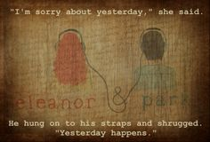 """Eleanor and Park - By Rainbow Rowell """"Yesterday Happens"""""""
