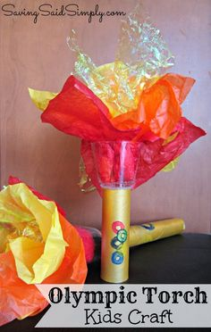 Saving Said Simply: Olympic Torch Kids Craft #Olympics