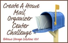 Week #10 Organized Home Challenge: Create a home mail organizer center {on Home Storage Solutions 101}
