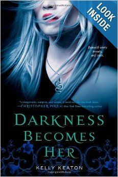 Darkness Becomes Her: Kelly Keaton: 9781442409255: Amazon.com: Books