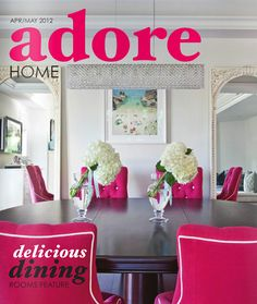 Adore Home magazine apr/may 2012 #lifestyle #decor #interior #design #free