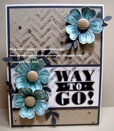 Stamping with Julie Gearinger; CAS Card created for the CASOLOGY96 Flower Theme, CTS77 Sketch and CCMC304 Colors...using the new set, Bravo, Flower Shop and Cheveon :-)