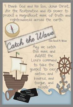 April 2013 General Conference Quote Card - Catch the Wave - Elder Russell M. Nelson