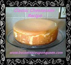 Classic Cheesecake Recipe ~ http://becomeacouponqueen.com/classic-cheesecake-recipe/