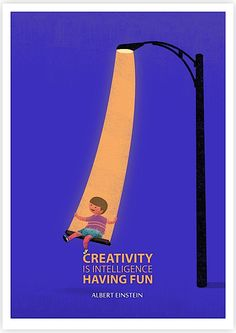 Creativity is intelligence having fun... Love the illustration too!