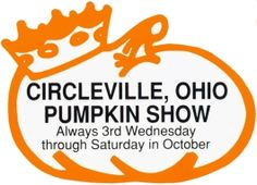 Circleville Pumpkin Show - Oct. 17 to 20, 2012