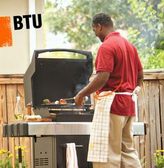 A BTU, or British Thermal Unit, measures the amount of heat a grill can give off.