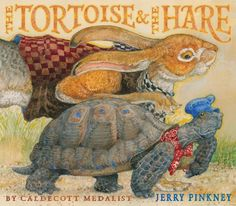 The Tortoise & The Hare by Jerry Pinkney.- great illustrations