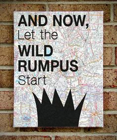 "Where the Wild Things Are -  Vintage Map Canvas Wall Print- ""And Now Let The Wild Rumpus Start"". $37.00, via Etsy."