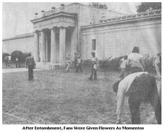 After Elvis' entombment, Vernon sent word that fans were to be allowed to take the cemetery  flowers as mementos.