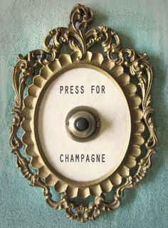 Press for champagne...