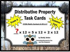 Distributive Property: Here are 30 common core aligned math task cards to help students practice the distributive property. Students will examine a math equation on each task card, then identify the missing number using the distributive property. A student response form and answer key are also provided. There are four distributive property task cards per page.  Distributive Property Common Core: CCSS.Math.Content.6.EE.A.3