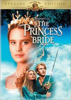 The Princess Bride 1987 .... Best Movie Ever! ... And the best part about being single, I can watch it and say every line w/o anyone telling me to STOP!!! Hee Hee!