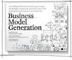 Business Model Generation // Generación de Modelos de Negocios     Más que un libro, es un manual práctico que incluye metodologías, conceptos e instrucciones claras para diseñar las empresas del futuro.