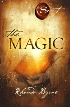 The Magic (The Secret) by Rhonda Byrne