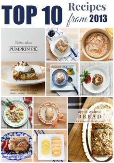 A round up of the top 10 most viewed recipes for the past year, picked by you! | On Sutton Place
