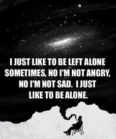 Having time alone gives us the ability to reflect and clear any energies we have picked up from others