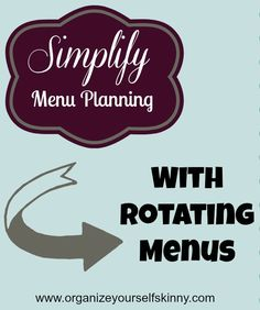How to creating a rotating menu plan