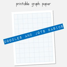 Printable graph paper (and what to do with it) at Doodles and Jots