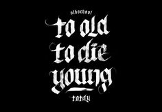To old to die young  Artwork