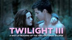 Twilight eclipse - a bad lip reading funny video