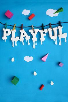 playful. #playeveryday
