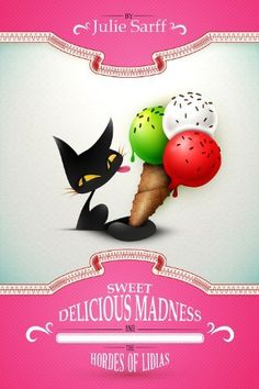 02/02/14 4.7 out of 5 stars Sweet Delicious Madness and the Hordes of Lidias by Julie Sarff, http://www.amazon.com/dp/B00FK9YHQO/ref=cm_sw_r_pi_dp_MFX7sb0KMPDV3