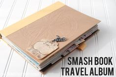 Ideas for using a Smash Book as a travel journal and scrapbook.