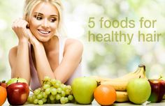 5 foods for healthy hair