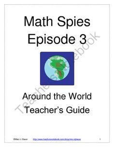 Math Spies Episode 3: Around the World from Mary Bauer on TeachersNotebook.com -  (3 pages)  - Students solve number puzzles to find GPS coordinates.  When these coordinates are put into a mapping website, they locate a place and find a code word.  Seven puzzles -- FREE