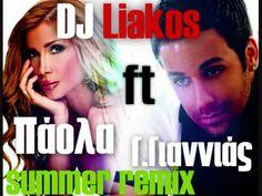 Giorgos Giannias - Oti Theleis ft.Paola - Gine Mazi Mou Ena (DJ Liakos) Summer Remix