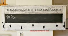 Headboard turned chalkboard and coat rack!  Check out how to turn an old headboard into something really useful.   REDOUXINTERIORS.COM FACEBOOK: REDOUXINTERIORS