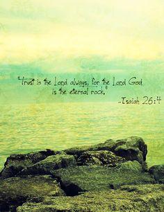 He is the eternal rock.